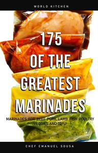 175 of the Greatest Marinades
