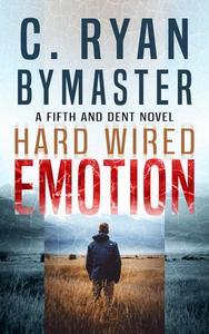 Emotion: Hard Wired