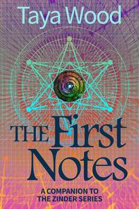The First Notes