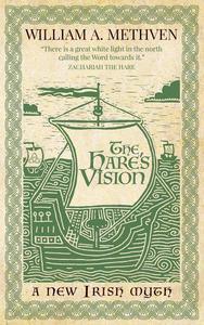 The Hare's Vision - a new Irish myth
