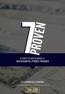 7 Proven Steps to Becoming a Successful Forex Trader