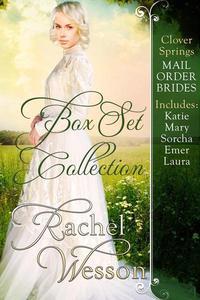 Clover Springs Mail Order Brides Box Set: Books 1 - 5