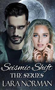 Seismic Shift: The Complete Series