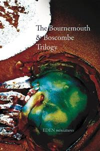 The Bournemouth & Boscombe Trilogy