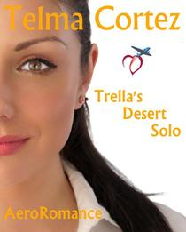 Trella's Desert Solo