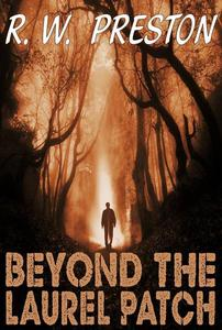 Beyond the Laurel Patch