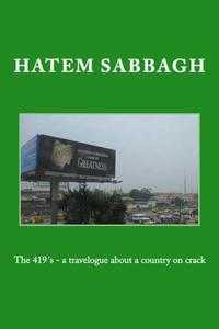 The 419´s - A Travelogue About a Country on Crack
