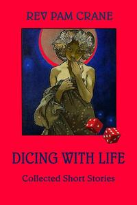Dicing With Life