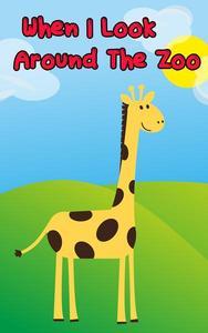 Kids books : When i look around the zoo