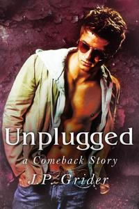 Unplugged A Comeback Story