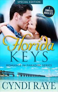 Florida Keys Romance in Paradise 3 Complete Boxed Sets - Special Edition