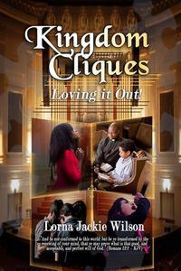 Kingdom Cliques: Loving it Out!
