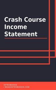 Crash Course Income Statement
