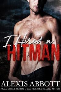 I Hired a Hitman