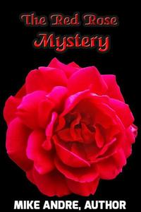 The Red Rose Mystery