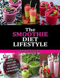 The Smoothie Diet Lifestyle