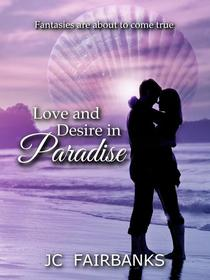 Love and Desire in Paradise