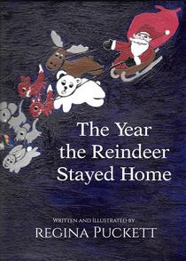 The Year the Reindeer Stayed Home