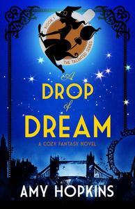 A Drop Of Dream