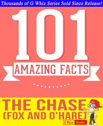 The Chase (Fox and O'Hare) - 101 Amazing Facts You Didn't Know