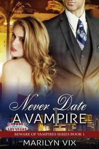Never Date A Vampire