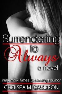 Surrendering to Always