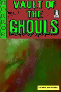 Vault of the Ghouls Volume 7