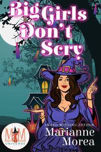Big Girls Don't Scry: Magic and Mayhem Universe