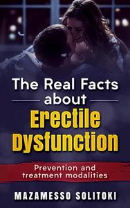 The Real Facts About Erectile Dysfunction
