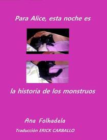 Para Alice, esta noche es la historia de los monstruos