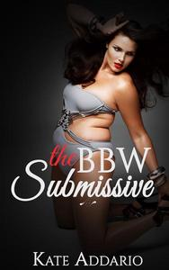 The BBW Submissive