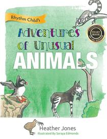 Adventures of Unusual Animals