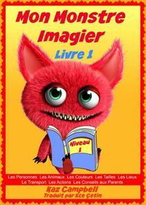 Mon Monstre - Imagier - Niveau 1 Livre 1