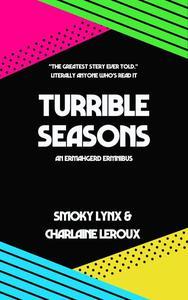 Turrible Seasons: An Ermahgerd Ermnibus