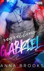 Regretting Gabriel