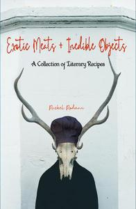 Exotic Meats & Inedible Objects
