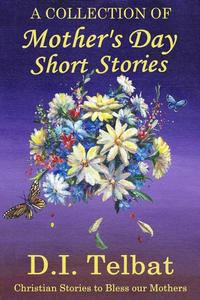 Mother's Day Short Stories