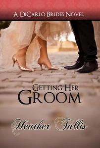 Getting Her Groom