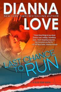 Last Chance To Run: Slye Temp