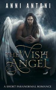 The Wish Angel
