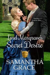 Lord Margrave's Secret Desire