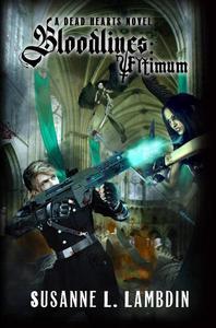 Bloodlines: Ultimum
