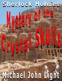 Sherlock Holmes: Mystery of the Crystal Skulls
