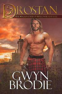Drostan, A Scottish Historical Romance, The Mackintoshes of Willowbrae Castle