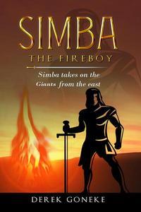 Simba The Fireboy: Simba Takes on The Giants