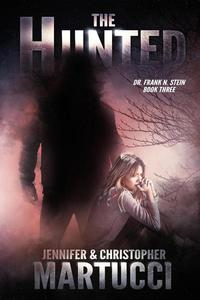 Dr. Frank N. Stein: The Hunted