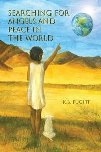 Searching For Angels and Peace in the World