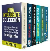 Vida Inteligente: Colección. Paquete Inicial para Pensar y Vivir de Manera Más Inteligente