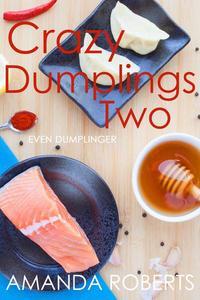 Crazy Dumplings II: Even Dumplinger