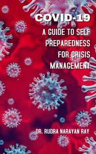COVID-19 A Guide to Self Preparedness for Crisis Management